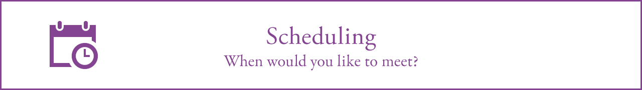 Scheduling(When would you like to meet?)