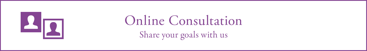 Online Consultation (Share your goals with us)